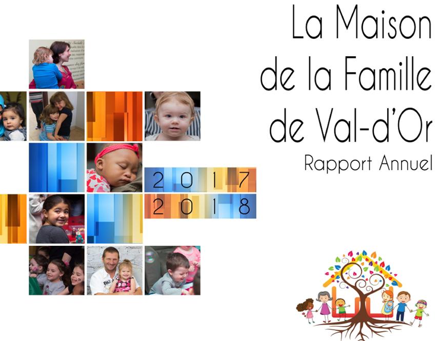 Voici le rapport d'activités 2016 – 2017 de la Maison de la Famille de Val-d'Or.